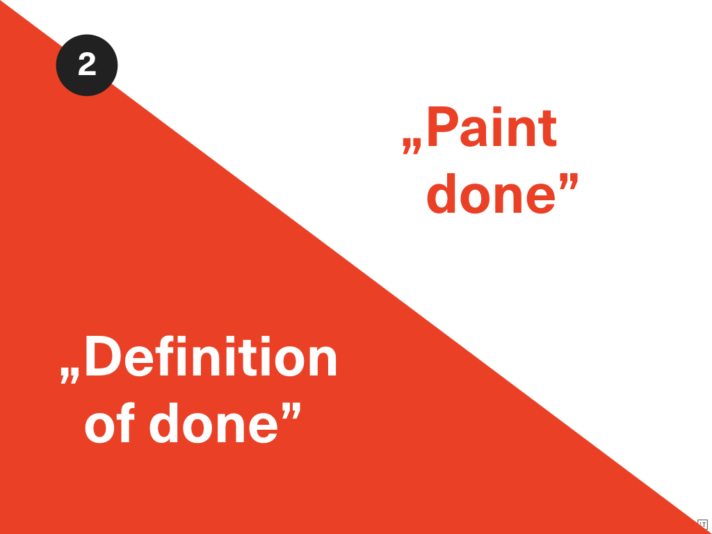 Hasło: Definition of done na jednej połowie slajdu i paint done na drugiej